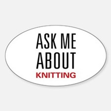 Ask Me Knitting Oval Decal