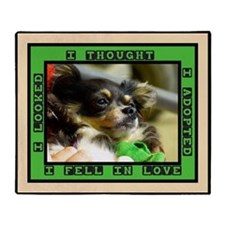 I adopted, I fell in love Throw Blanket