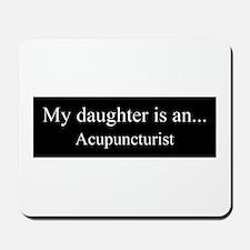 Daughter Acupuncturist Mousepad