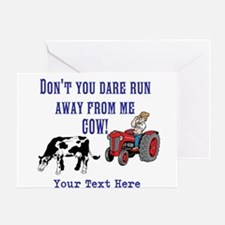 Dont Run Away From Me Cow! Greeting Cards