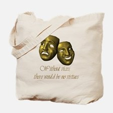 Without Vices Tote Bag