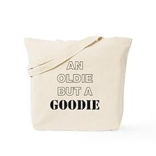 An Oldie Tote Bag