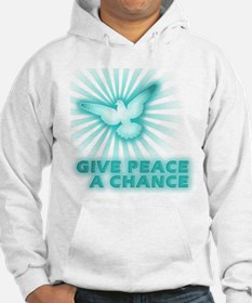 Give Peace a Chance Hoodie Sweatshirt