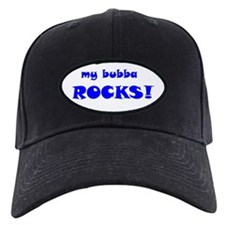 My Bubba Rocks! Baseball Hat