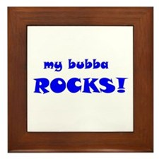 My Bubba Rocks! Framed Tile