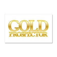 I'm a Gold Prospector Car Magnet 20 x 12