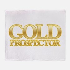 I'm a Gold Prospector Throw Blanket