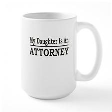 my daughter attorney Mugs