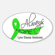 Lyme Disease Always Hope Sticker (Oval)
