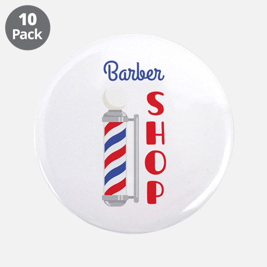 "Barber Shop 3.5"" Button (10 pack)"