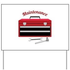 Maintenance Yard Sign