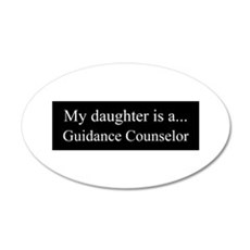 Daughter - Guidance Counselor Wall Decal