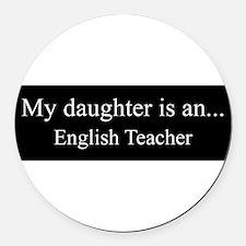 Daughter - English Teacher Round Car Magnet