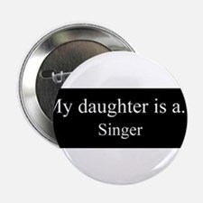 """Daughter - Singer 2.25"""" Button (10 pack)"""