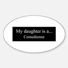 Daughter - Comedienne Decal