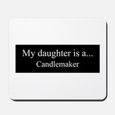 Daughter - Candlemaker Mousepad