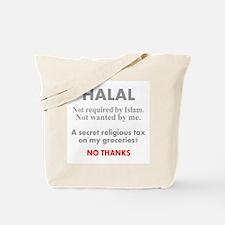 Halal - Secret religious tax. Tote Bag