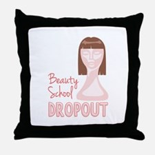 Beauty School Dropout Throw Pillow