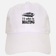 Id rather be boating Baseball Baseball Baseball Cap