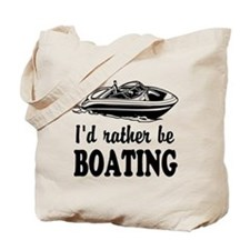 Id rather be boating Tote Bag