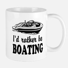 Id Rather Be Boating Mugs For Boat Captain