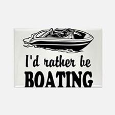 Id rather be boating Magnets