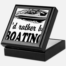 Id rather be boating Keepsake Box