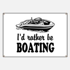 Id rather be boating Banner