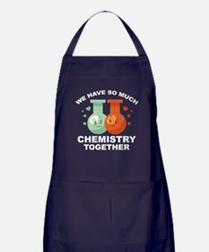 We Have So Much Chemistry Together Apron (dark)