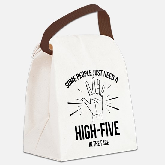 Some People Just Need A High-Five Canvas Lunch Bag
