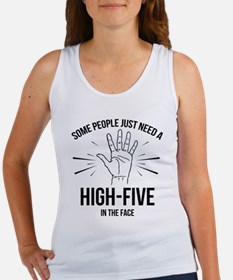 Some People Just Need A High-Five Women's Tank Top