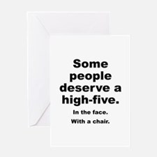 Some People Deserve A High-Five Greeting Card