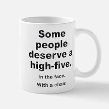 Some People Deserve A High-Five Mug