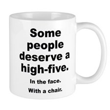 Some People Deserve A High-Five Small Small Mug