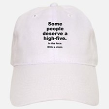 Some People Deserve A High-Five Baseball Baseball Cap