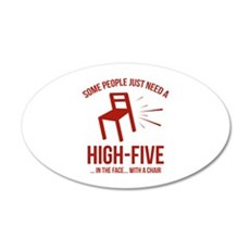 Some People Deserve A High-Five 22x14 Oval Wall Pe