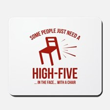 Some People Deserve A High-Five Mousepad