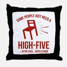 Some People Deserve A High-Five Throw Pillow