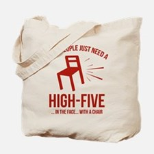 Some People Deserve A High-Five Tote Bag