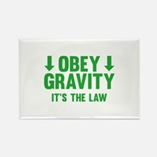 Obey Gravity. It's The Law. Rectangle Magnet