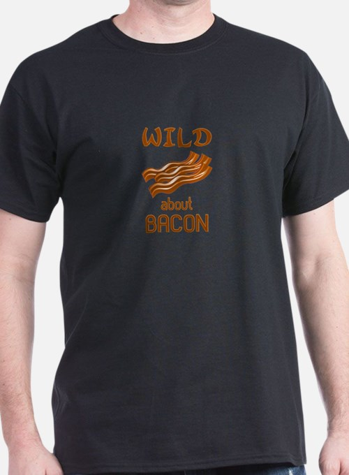 Wild About Bacon T-Shirt