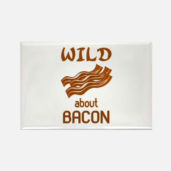 Wild About Bacon Rectangle Magnet