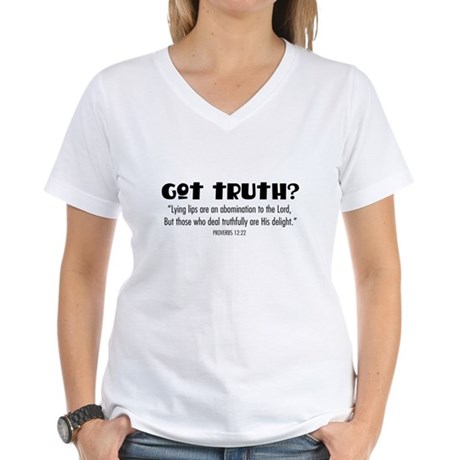 got truth? (with Bible Verse) Women's V-Neck T-Shi