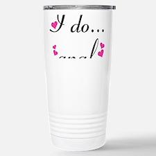I Do... Anal Travel Mug
