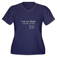 I Am Not Afraid Plus Size T-Shirt
