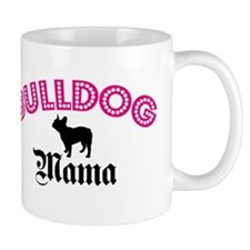 Frenchie Mama Mug