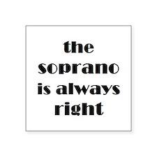 """soprano right Square Sticker 3"""" x 3"""""""