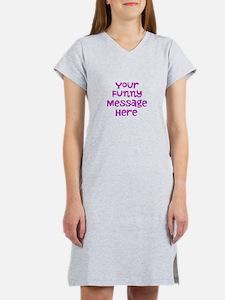 Four Line Dark Pink Message Women's Nightshirt