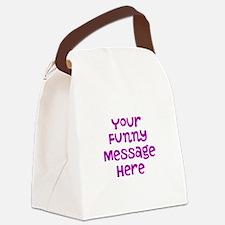 Four Line Dark Pink Message Canvas Lunch Bag