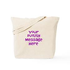 Four Line Dark Pink Message Tote Bag